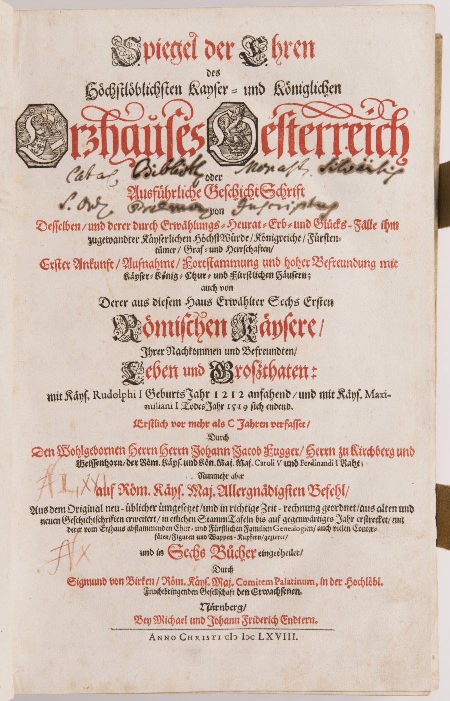 SPIEGEL DER EHREN DES HOECHSTLOEBLICHSTEN KAYSER- UND KOENIGLICHEN ERZHAUSES OESTERREICH