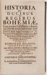 HISTORIA DE DUCIBUS, AC REGIBUS BOHEMIAE (History of the Duchy and Kingdom of Bohemia)