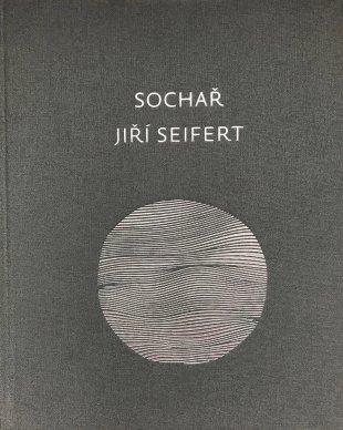 MONOGRAPHS SCULPTOR JIŘÍ SEIFERT